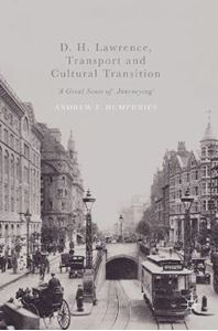 Picture of D. H. Lawrence, Transport and Cultural Transition: 'A Great Sense of Journeying'