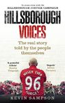 Picture of Hillsborough Voices: The Real Story Told by the People Themselves