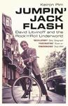 Picture of Jumpin' Jack Flash: David Litvinoff and the Rock'n'roll Underworld