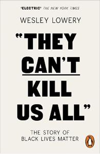 Picture of They Can't Kill Us All: The Story of Black Lives Matter