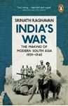 Picture of India's War: The Making of Modern South Asia, 1939-1945