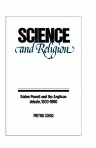 Picture of Science and Religion: Baden Powell and the Anglican Debate, 1800-1860