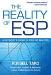 Picture of Reality of ESP: A Physicist's Proof of Psychic Abilities