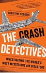 Picture of Crash Detectives: Investigating the World's Most Mysterious Air Disasters
