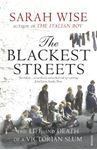 Picture of Blackest Streets: The Life and Death of a Victorian Slum