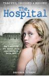 Picture of Hospital: How I Survived the Secret Child Experiments at Aston Hall