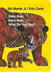 Picture of Baby Bear, Baby Bear, What Do You See?