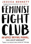 Picture of Feminist Fight Club: An Office Survival Manual (for a Sexist Workplace)