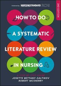 Picture of How to Do a Systematic Literature Review in Nursing: A Step-by-Step Guide