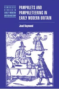 Picture of Pamphlets and Pamphleteering in Early Modern Britain