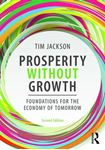 Picture of Prosperity Without Growth: Foundations for the Economy of Tomorrow 2ed