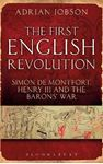 Picture of First English Revolution: Simon De Montfort, Henry III and the Barons' War