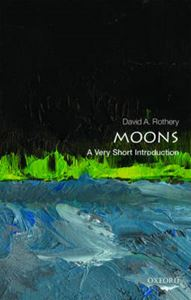 Picture of Moons: A Very Short Introduction
