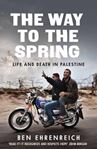 Picture of Way to the Spring: Life and Death in Palestine