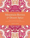 Picture of Mountain Berries and Desert Spice: Sweet Inspiration from the Hunza Valley to the Arabian Sea
