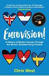Picture of Eurovision!: A History of Modern Europe Through the World's Greatest Song Contest