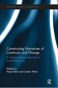 Picture of Constructing Narratives of Continuity and Change: A Transdisciplinary Approach to Researching Lives