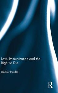 Picture of Law, Immunization and the Right to Die