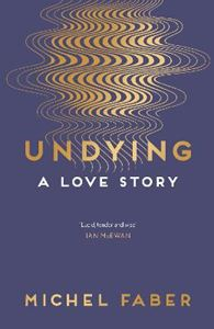 Picture of Undying: A Love Story