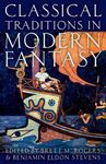 Picture of Classical Traditions in Modern Fantasy