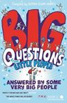 Picture of Big Questions from Little People ... Answered by Some Very Big People