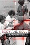 Picture of Body and Soul: The Black Panther Party and the Fight Against Medical Discrimination