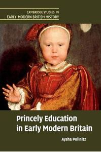 Picture of Princely Education in Early Modern Britain