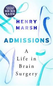 Picture of Admissions: A Life in Brain Surgery