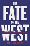 Picture of Fate of the West: The Battle to Save the World's Most Successful Political Idea