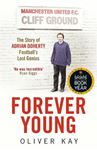 Picture of Forever Young: The Story of Adrian Doherty, Football's Lost Genius