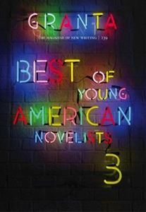 Picture of Granta 139: Best of Young American Novelists