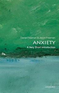 Picture of Anxiety: A Very Short Introduction