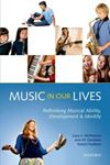 Picture of Music in Our Lives: Rethinking Musical Ability, Development and Identity