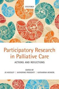 Picture of Participatory Research in Palliative Care: Actions and Reflections
