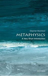Picture of Metaphysics: A Very Short Introduction