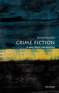 Picture of Crime Fiction: A Very Short Introduction