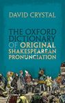 Picture of Oxford Dictionary of Original Shakespearean Pronunciation