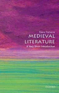 Picture of Medieval Literature: A Very Short Introduction