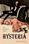 Picture of Hysteria: The Disturbing History