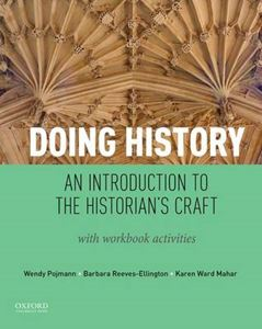 Picture of Doing History: An Introduction to the Historian's Craft, with Workbook Activities
