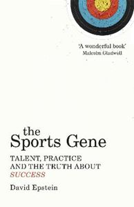 Picture of Sports Gene: Talent, Practice and the Truth About Success