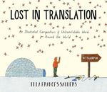 Picture of Lost in Translation: An Illustrated Compendium of Untranslatable Words