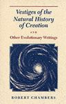 Picture of Vestiges of the Natural History of Creation: And Other Evolutionary Writings
