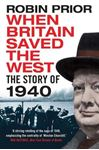Picture of When Britain Saved the West: The Story of 1940