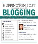 Picture of Huffington Post Complete Guide to Blogging: The Editors of the Huffington Post