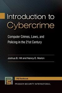 Picture of Introduction to Cybercrime: Computer Crimes, Laws, and Policing in the 21st Century