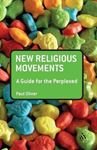 Picture of New Religious Movements: A Guide for the Perplexed