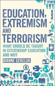 Picture of Education, Extremism and Terrorism: What Should be Taught in Citizenship Education and Why