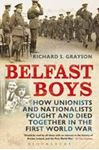 Picture of Belfast Boys: How Unionists and Nationalists Fought and Died Together