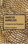 Picture of Marcus Aurelius: A Guide for the Perplexed